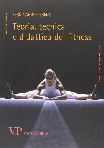 Teoria, tecnica e didattica del fitness