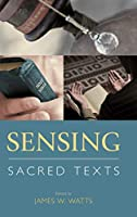 Sensing Sacred Texts (Comparative Research on Iconic and Performative Texts)