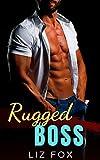 Rugged Boss: A Curvy Woman Boss Romance (Bad Bosses Book 2) (English Edition)