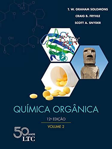 Química Orgânica - Vol. 2: Volume 2