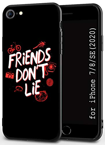 Compatible with iPhone 7 Case 8 Case SE 2020 Case 4.7' Soft Rubber Frame and Hard Plastic Back Ultrathin and Lightweight Black Cover Cases (Stranger-Things-Friends-Dont-Lie)