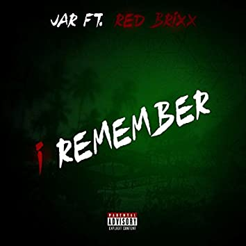 I Remember (feat. Red Brixx)