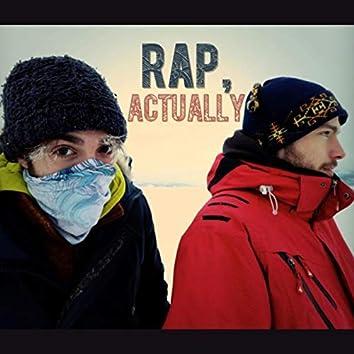 Rap, Actually