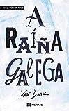 A raíña galega