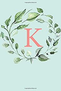 K: A Soft Mint Green Floral Wreath Monogram Sketchbook | 110 Sketchbook Pages (6 x 9) | Floral Watercolor Monogram Sketch Notebook | Personalized Initial Letter Journal | Monogramed Sketchbook