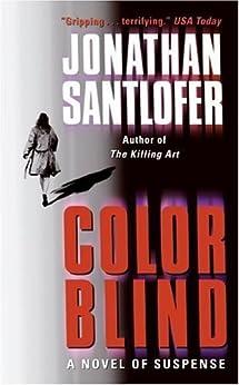 Color Blind (Kate McKinnon Novels Book 2) by [Jonathan Santlofer]