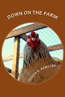 Down On The Farm: The First Edition
