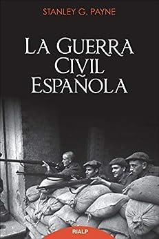 La guerra civil española (Historia y Biografías) PDF EPUB Gratis descargar completo