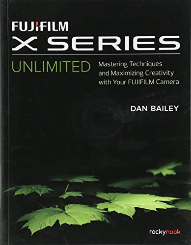 Bailey, D: Fujifilm X Series Unlimited