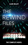 The Rewind Files: A Time Travel Adventure Novel