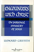 Encounters with Christ;: The personal ministry of Jesus, (Harper Chapelbooks)
