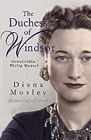 The Duchess of Windsor: Memoirs of a Friend