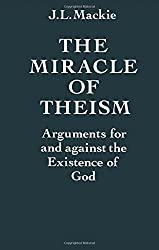 Book cover: The Miracle of Theism by J. L. Mackie