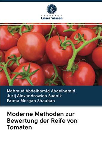 Moderne Methoden zur Bewertung der Reife von Tomaten