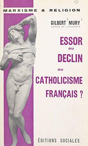 Essor ou déclin du catholicisme français ? (French Edition)