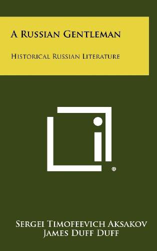 A Russian Gentleman: Historical Russian Literature