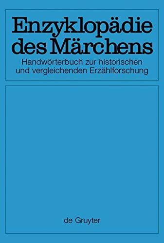 Enzyklopädie des Märchens / [Set Enzyklopädie des Märchens, Band 1-15]: Handwörterbuch zur historischen und vergleichenden Erzählforschung