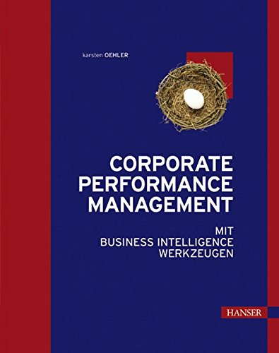 Corporate Performance Management mit Business Intelligence Werkzeugen
