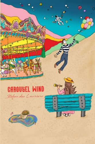 CAROUSEL WIND, THE MUSICAL