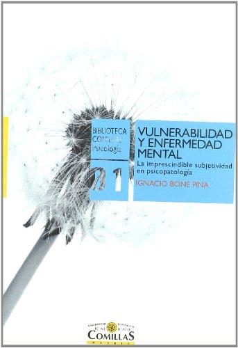 Vulnerabilidad y enfermedad mental: La imprescindible subjetividad en psicopatología (Biblioteca Co