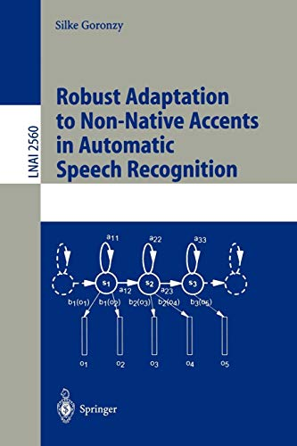 Robust Adaptation to Non-Native Accents in Automatic Speech Recognition (Lecture Notes in Computer Science)