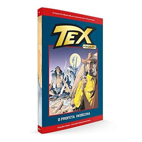 TEX GOLD 1 - O PROFETA INDIGENA