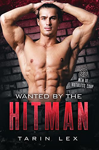 Wanted By The Hitman by Tarin Lex ebook deal