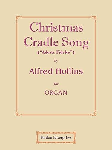 """Christmas Cradle Song (""""Adeste Fideles"""") para órgano"""