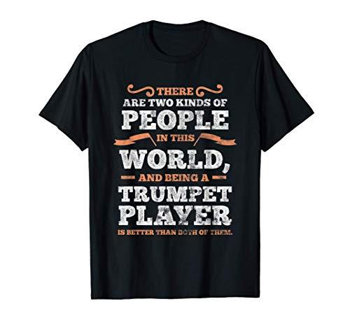 Trompeter Sind Die Besten | Trompeten Spieler | Trompete T-Shirt