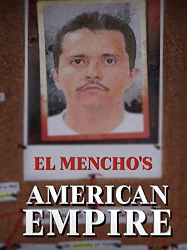 El Mencho's American Empire