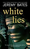 White Lies: A fast-paced suspense thriller by the #1 acclaimed author