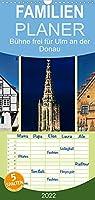 Buehne frei fuer Ulm an der Donau - Familienplaner hoch (Wandkalender 2022 , 21 cm x 45 cm, hoch): Ulm an der Donau, Stadt mit dem hoechsten Kirchturm der Welt. (Monatskalender, 14 Seiten )