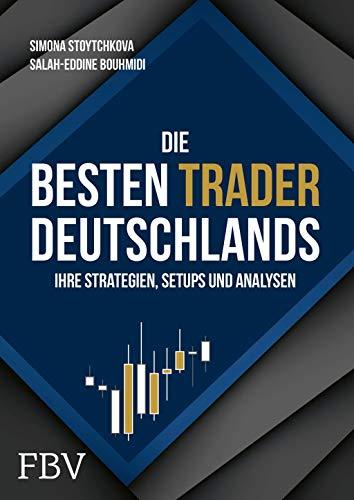 Die besten Trader Deutschlands: Ihre Strategien, Setups und Analysen