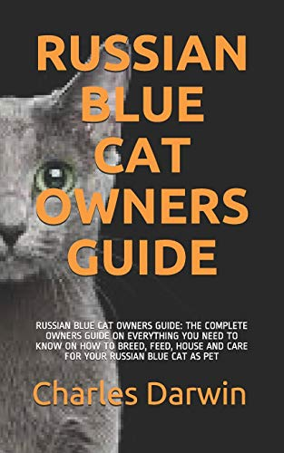 RUSSIAN BLUE CAT OWNERS GUIDE: RUSSIAN BLUE CAT OWNERS...