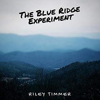 The Blue Ridge Experiment