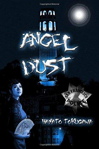 [(Angel Dust)] [By (author) Hayato N Tokugawa] published on (January, 2013)