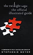 The Twilight Saga: The Official Illustrated Guide by Meyer, Stephenie (2013) Paperback