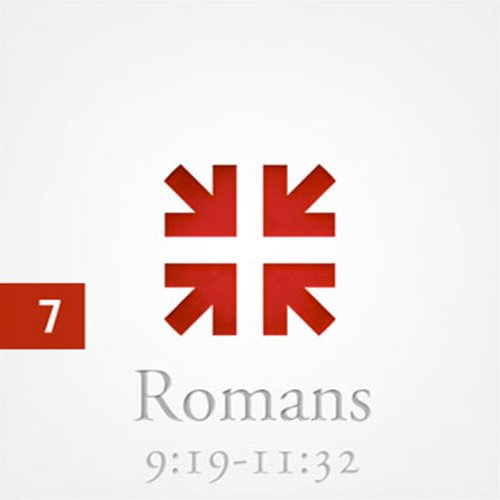 Romans: The Greatest Letter Ever Written, Part 7  Audiolibri