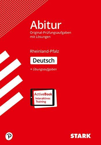 STARK Abiturprüfung Rheinland-Pfalz - Deutsch: Ausgabe mit ActiveBook (STARK-Verlag - Abitur-Prüfungen)