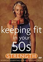 Keeping Fit in Your 50s: Strength [DVD] [Import]