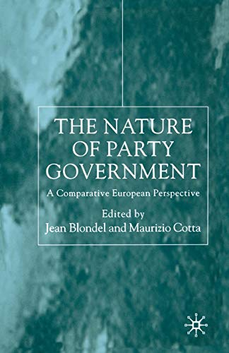 The Nature of Party Government: A Comparative European Perspective