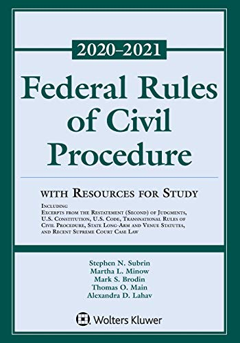 Compare Textbook Prices for Federal Rules of Civil Procedure with Resources for Study: 2020-2021 Statutory Supplement Supplements Supplement Edition ISBN 9781543820478 by Stephen N. Subrin,Martha L. Minow,Mark S. Brodin,Thomas O. Main,Alexandra D. Lahav