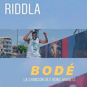 Bodé (La chanson des bons vivants)