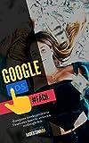 Google Ads Fácil: Conquiste a Independência Financeira Fazendo Anúncios no Google Ads (Portuguese Edition)