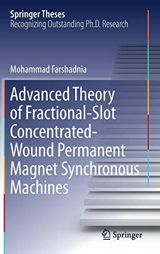 Advanced Theory of Fractional-Slot Concentrated-Wound Permanent Magnet Synchronous Machines (Springer Theses)
