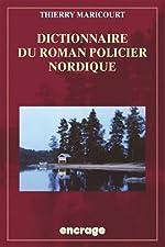 Dictionnaire du roman policier nordique de Thierry Maricourt