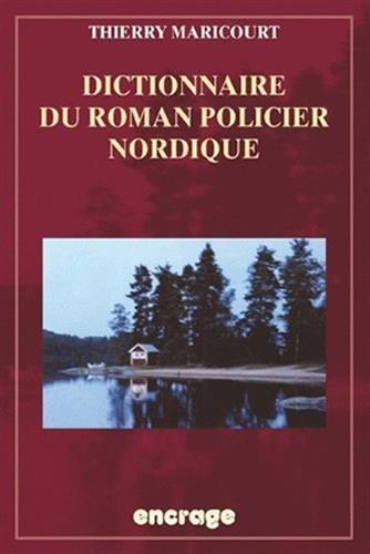 Dictionnaire du roman policier nordique