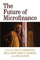 The Future of Microfinance