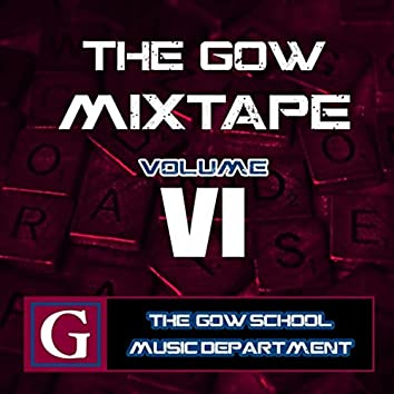 The Gow Mixtape, Vol. VI