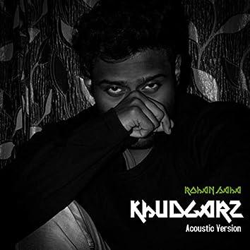 Khudgarz (Acoustic Version)